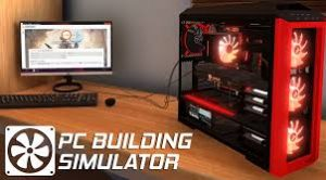 PC Building Simulator Crack Codex Free Download PC Game